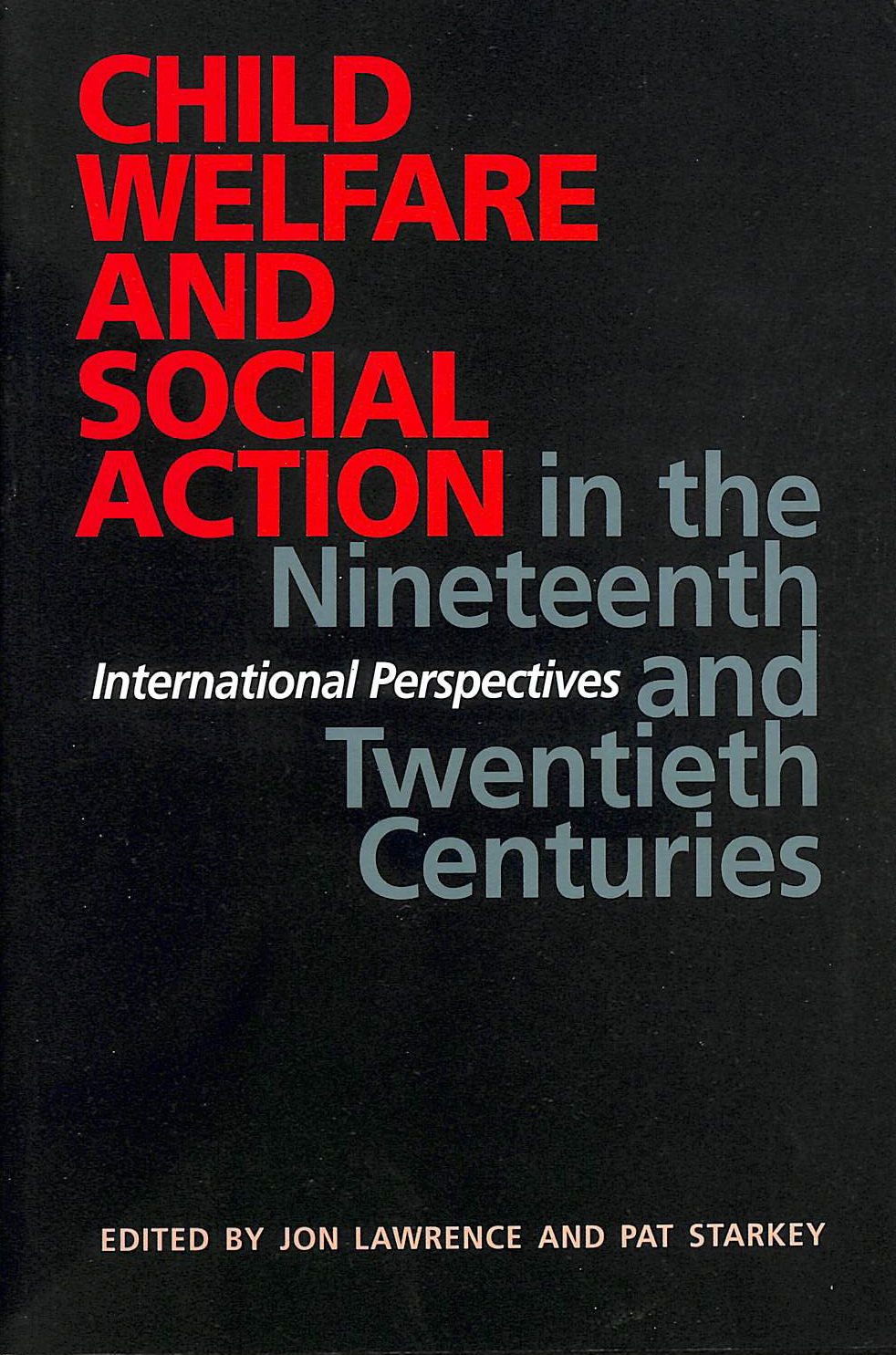 Image for Child Welfare and Social Action from the Nineteenth Century to the Present