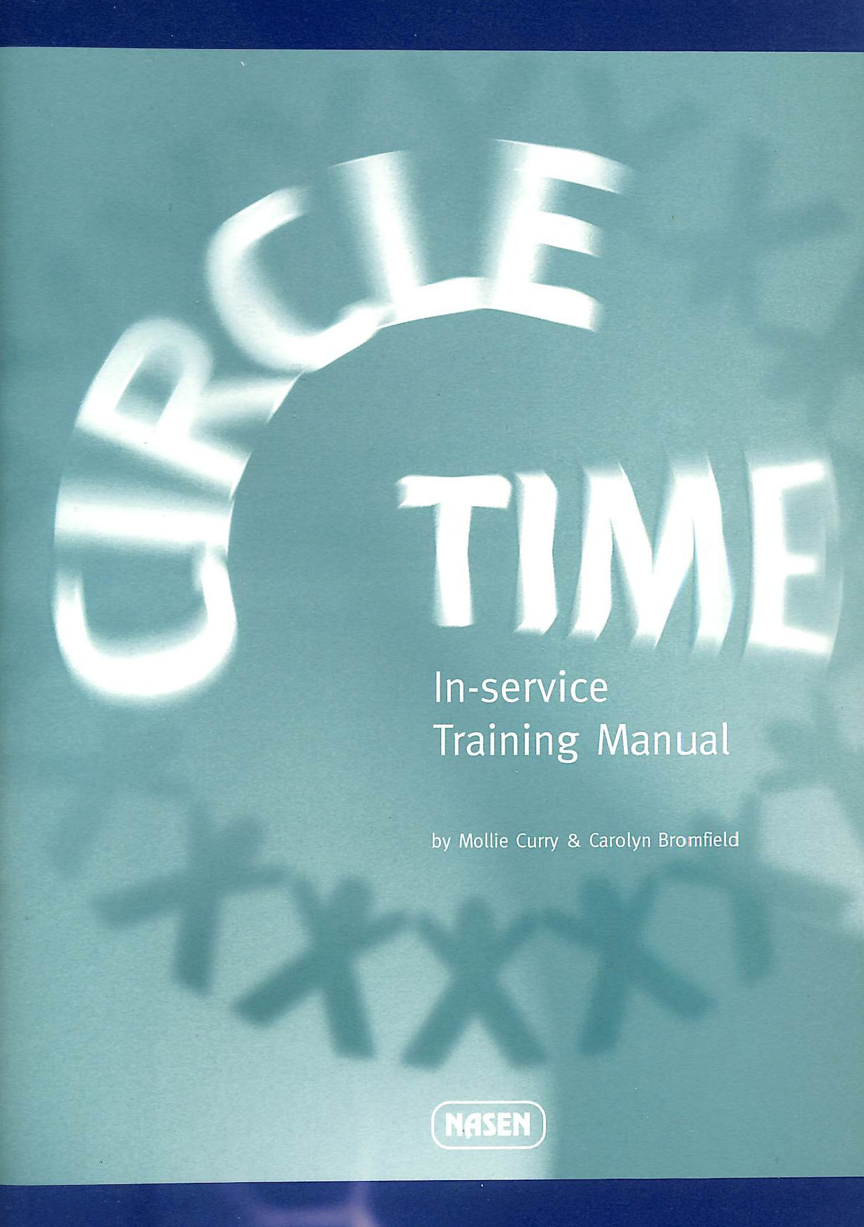 Image for CIRCLE TIME INSERVICE TRAIN MAN (Nasen Publication)
