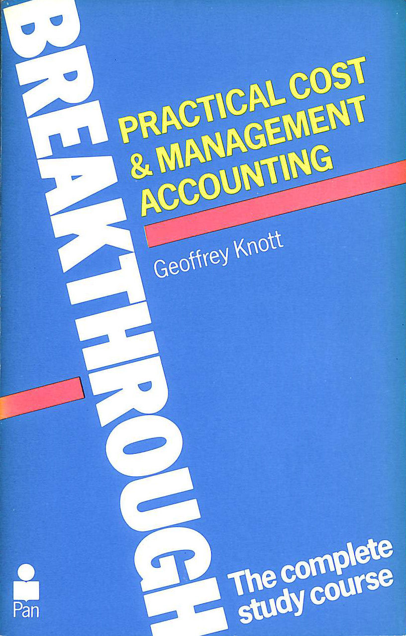 Image for Practical Cost and Management Accounting (Pan breakthrough books)