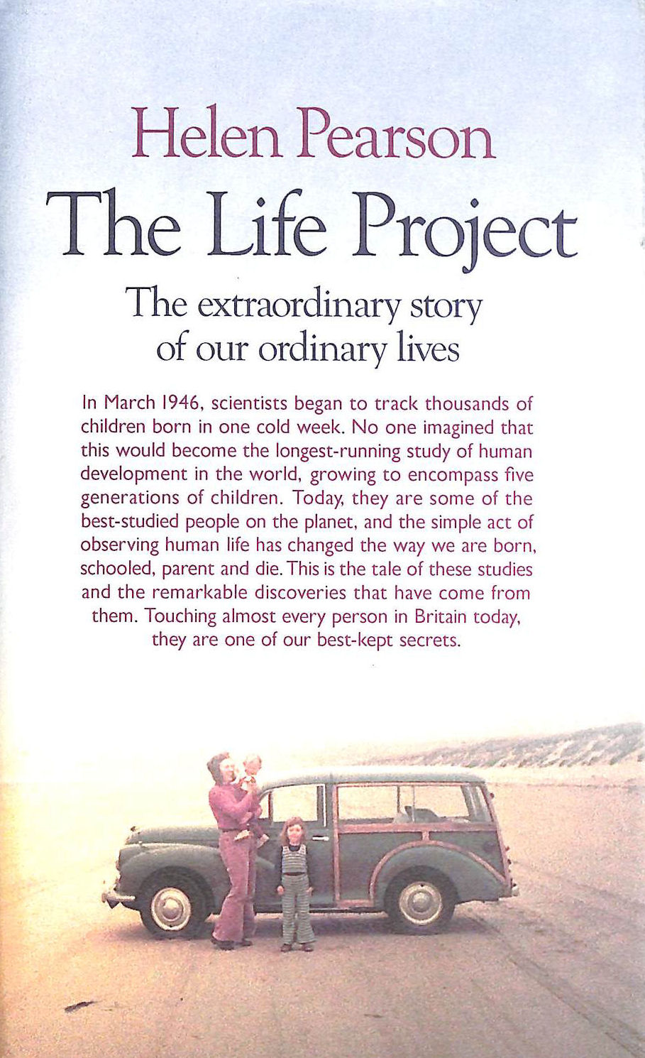 Image for The Life Project: The Extraordinary Story of Our Ordinary Lives