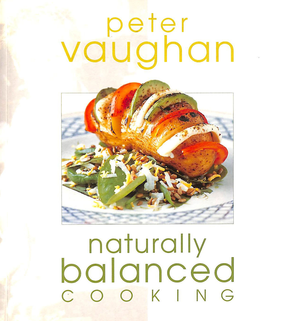 Image for Naturally Balanced Cooking