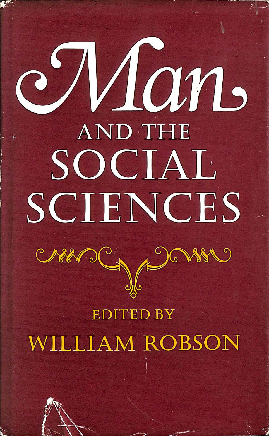 Image for Man and the Social Sciences