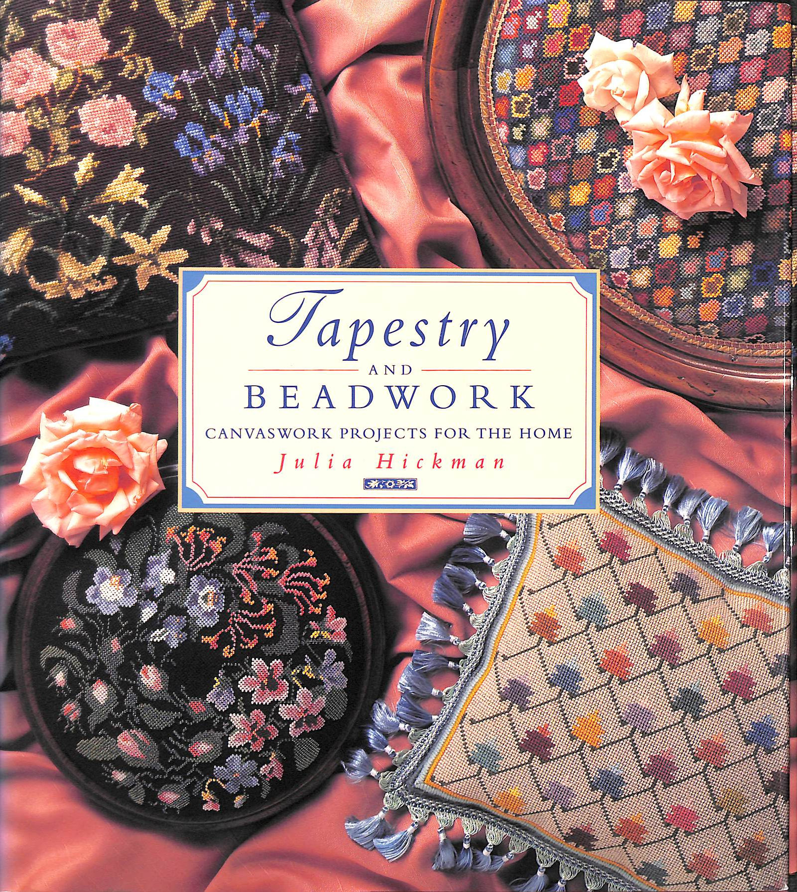 Image for Tapestry and Beadwork: Canvaswork Projects for the Home