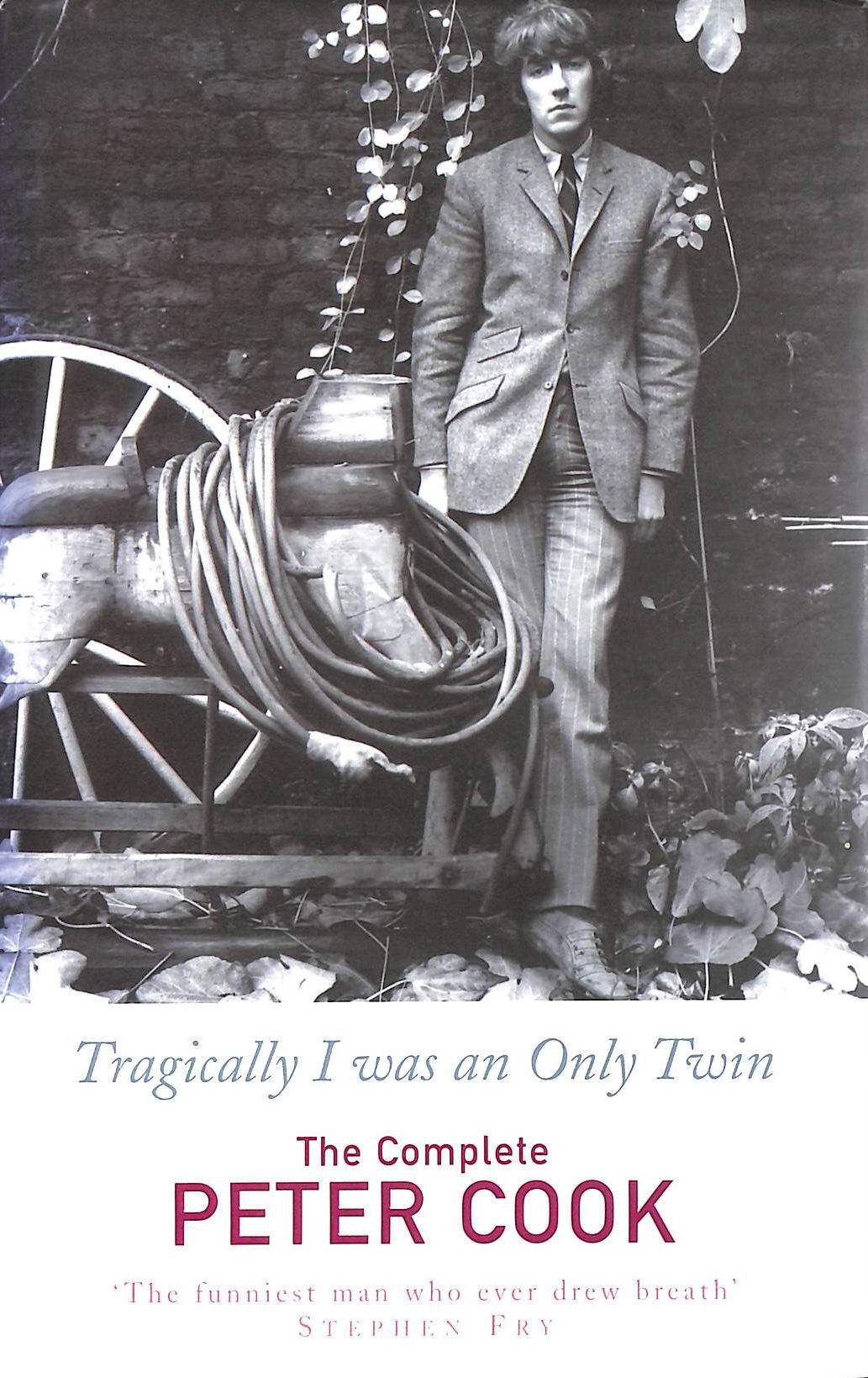 Image for Tragically I Was An Only Twin: The Comedy of Peter Cook