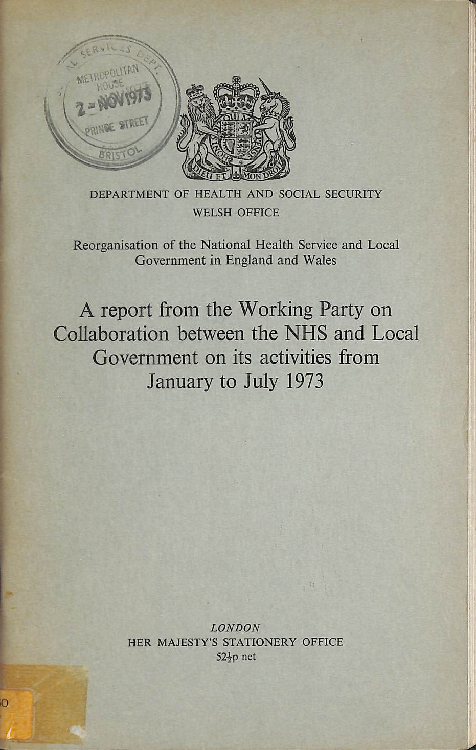 Image for Reorganization of the National Health Service and Local Government in England and Wales: Working Party Report, Jan.-July 1973