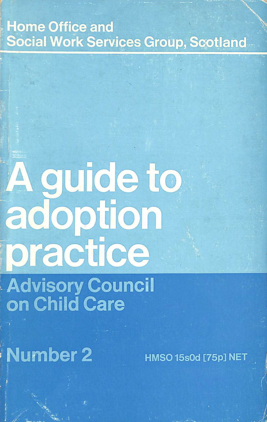 Image for A guide to adoption practice (Advisory Council on Child Care [publication])