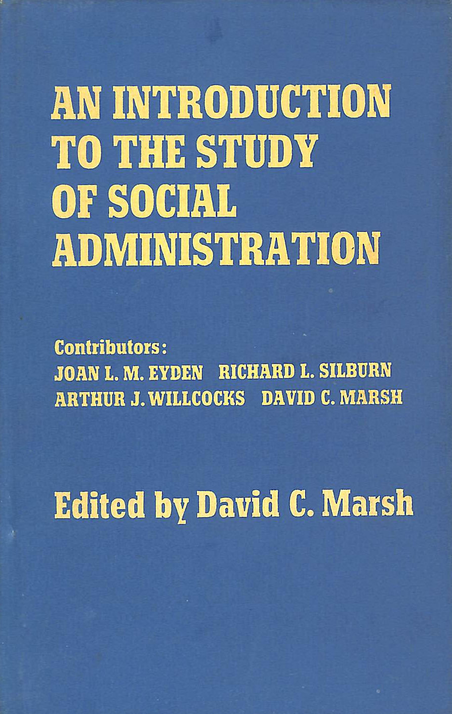 Image for An Introduction to the Study of Social Administration