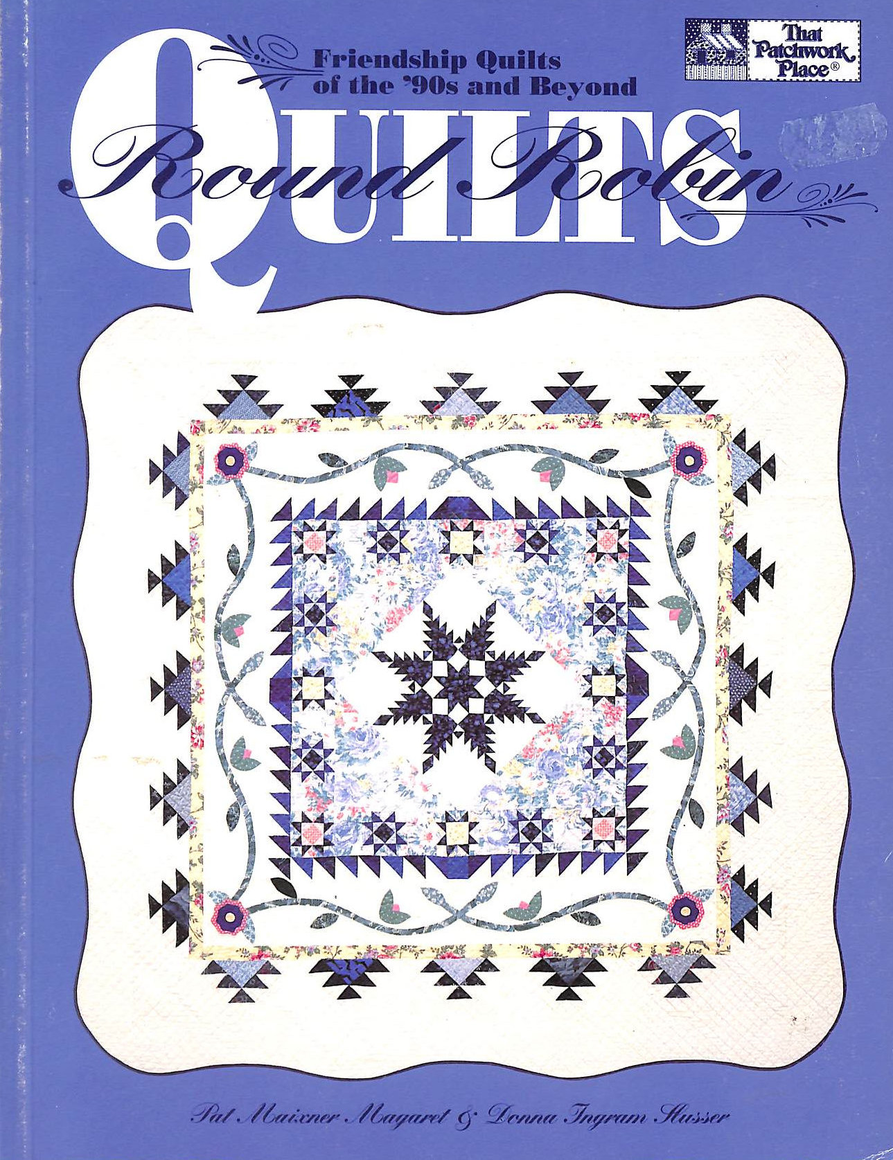 Image for Round Robin Quilts: Friendship Quilts of the 90s and Beyond