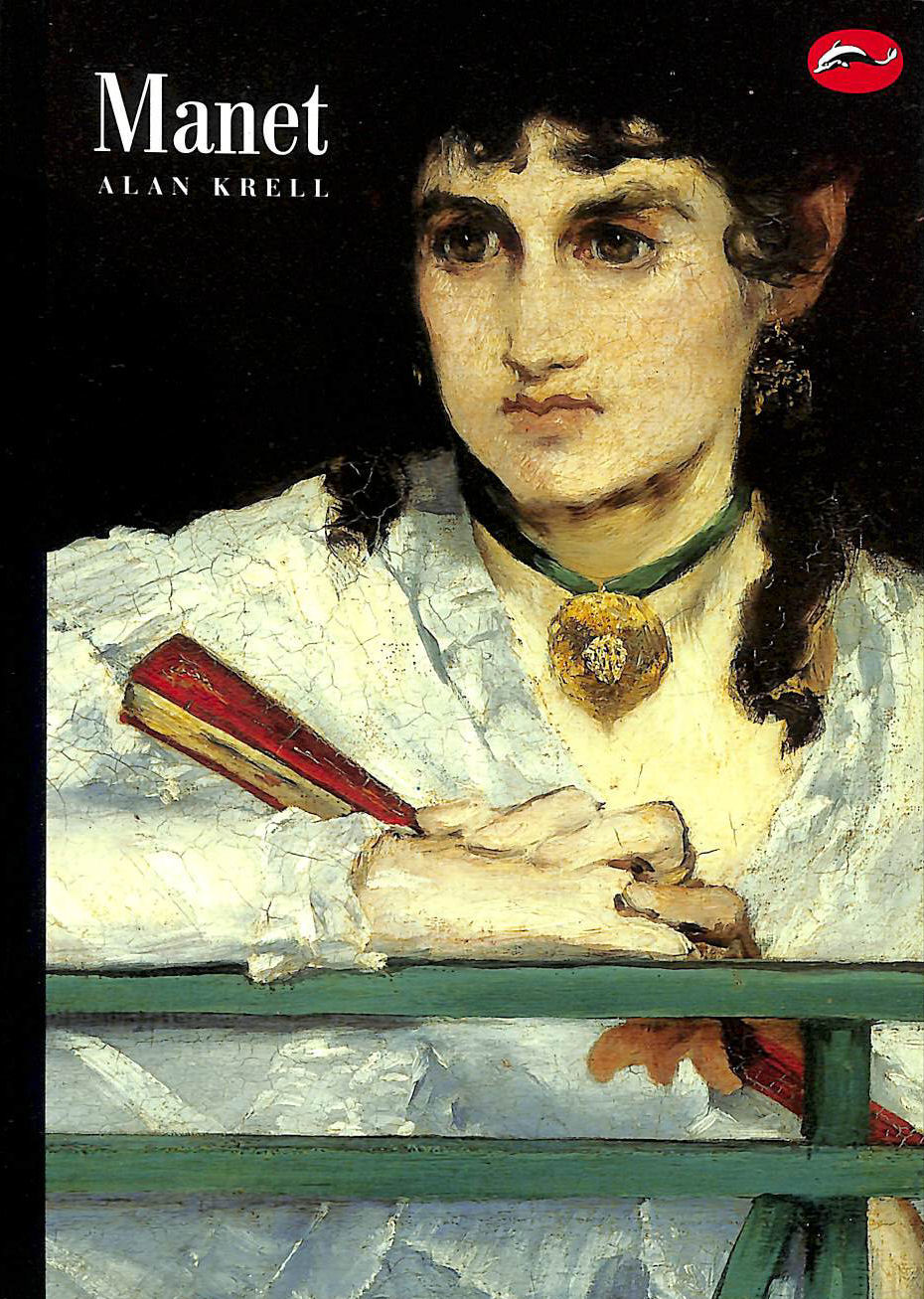 Image for Manet: and the Painters of Contemporary Life (World of Art)