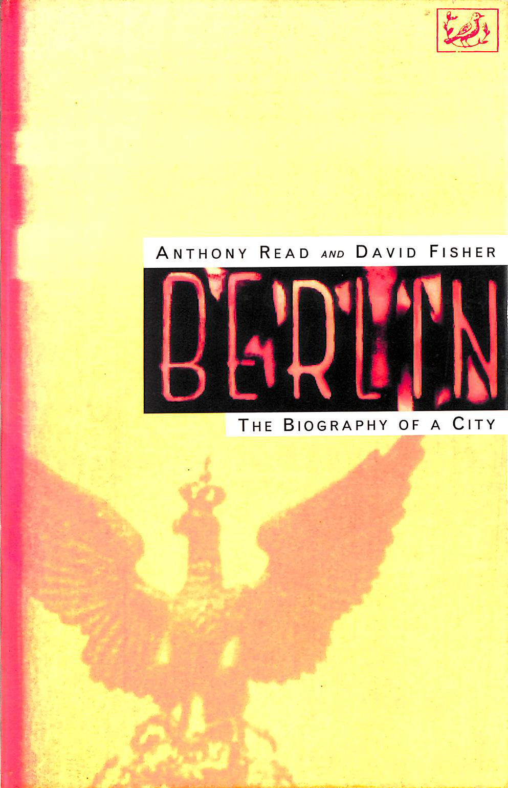 Image for Berlin: The Biography of a City