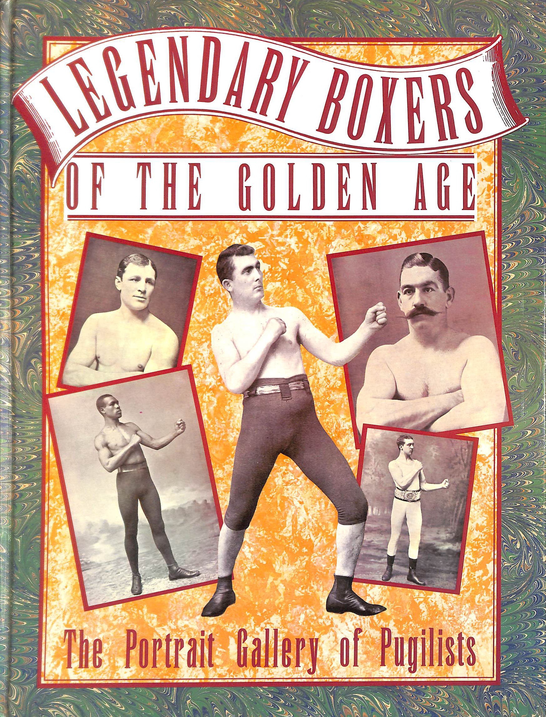 Image for LEGENDARY BOXERS OF THE GOLDEN AGE OF ENGLAND, AMERICA, AUSTRALIA.