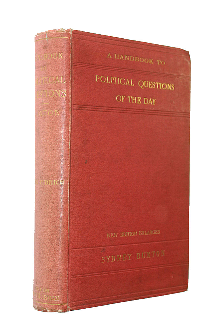 Image for A Handbook to Political Questions of the Day, and the Arguments on Either Side