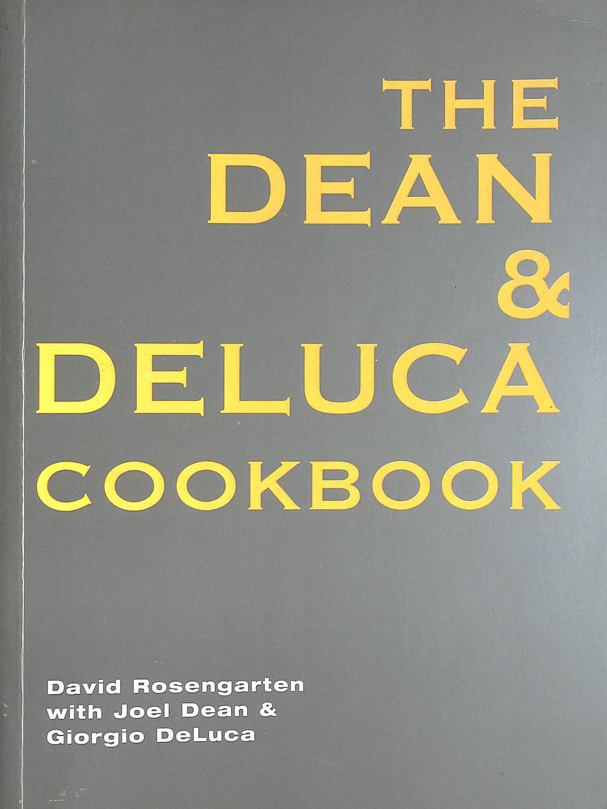 Image for The Dean And Deluca Cookbook