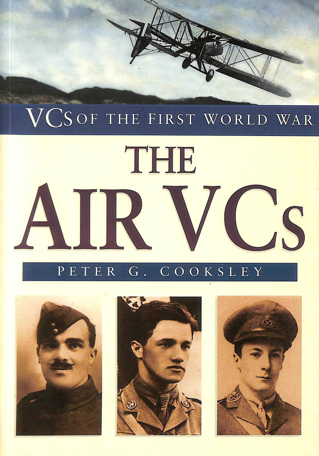 COOKSLEY, PETER G. - The Air VCs (VCs of the First World War)