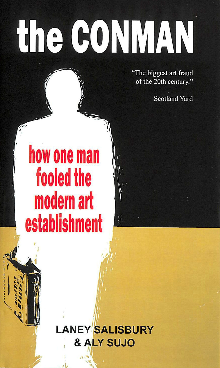Image for The Conman: How One Man Fooled Britain's Modern-Art Establishment