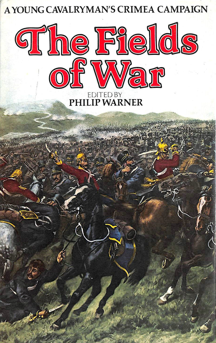 Image for Fields of War: Young Cavalryman's Crimea Campaign
