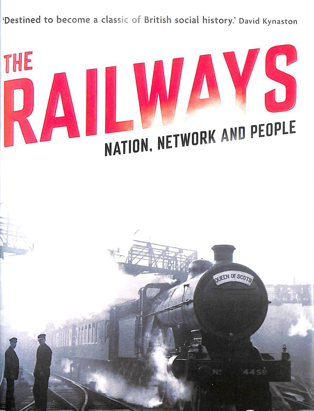 Image for The Railways: Nation, Network and People