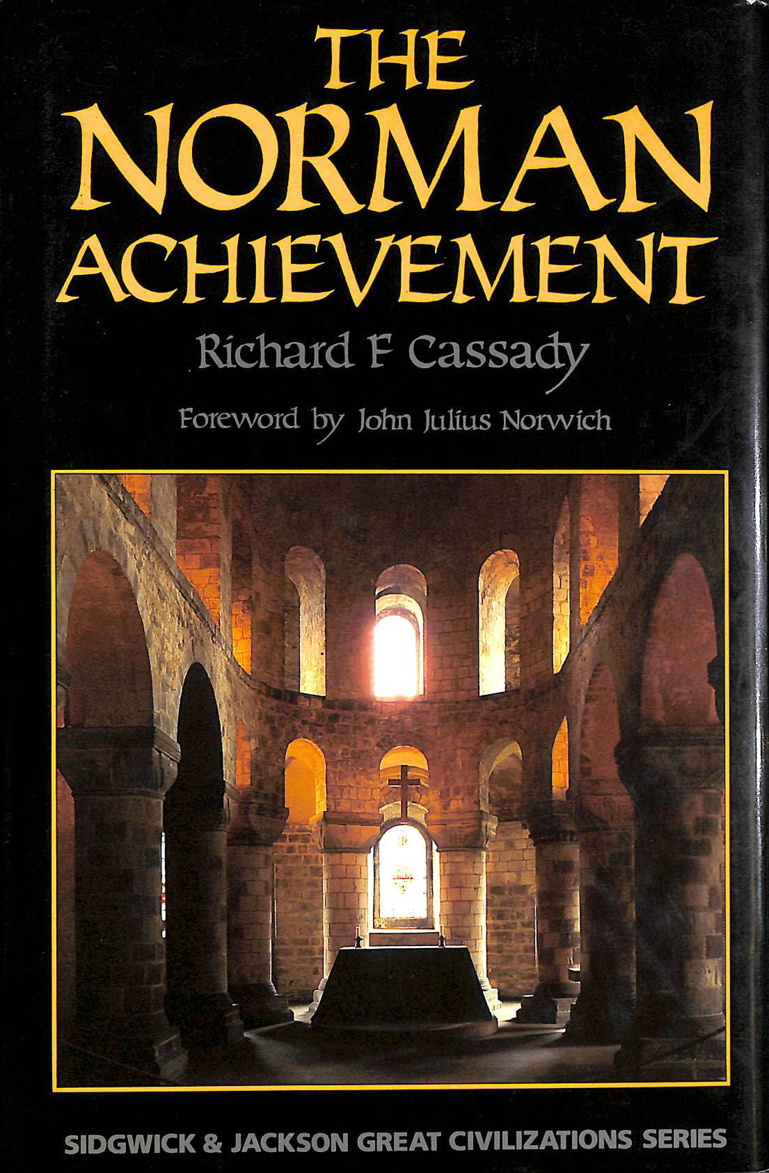 Image for The Norman Achievement (Great Civilizations Series)