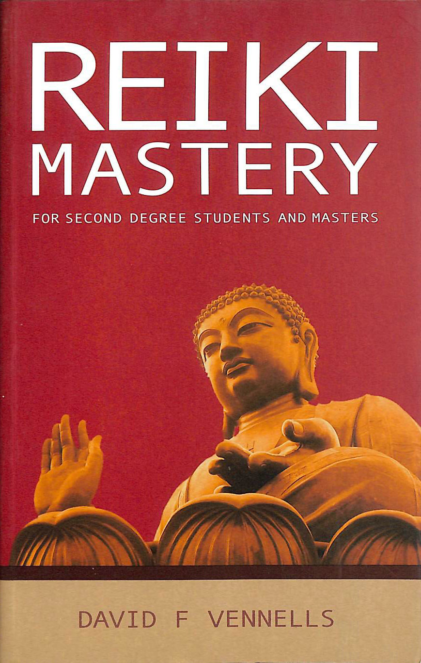 Image for Reiki Mastery: For Second Degree Advanced and Reiki Masters