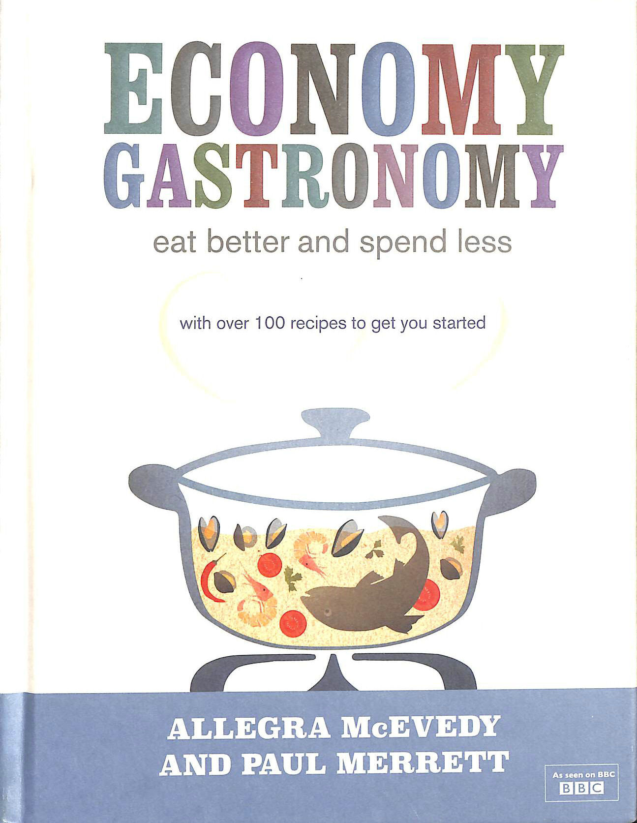 Image for Economy Gastronomy: Eat Better and Spend Less