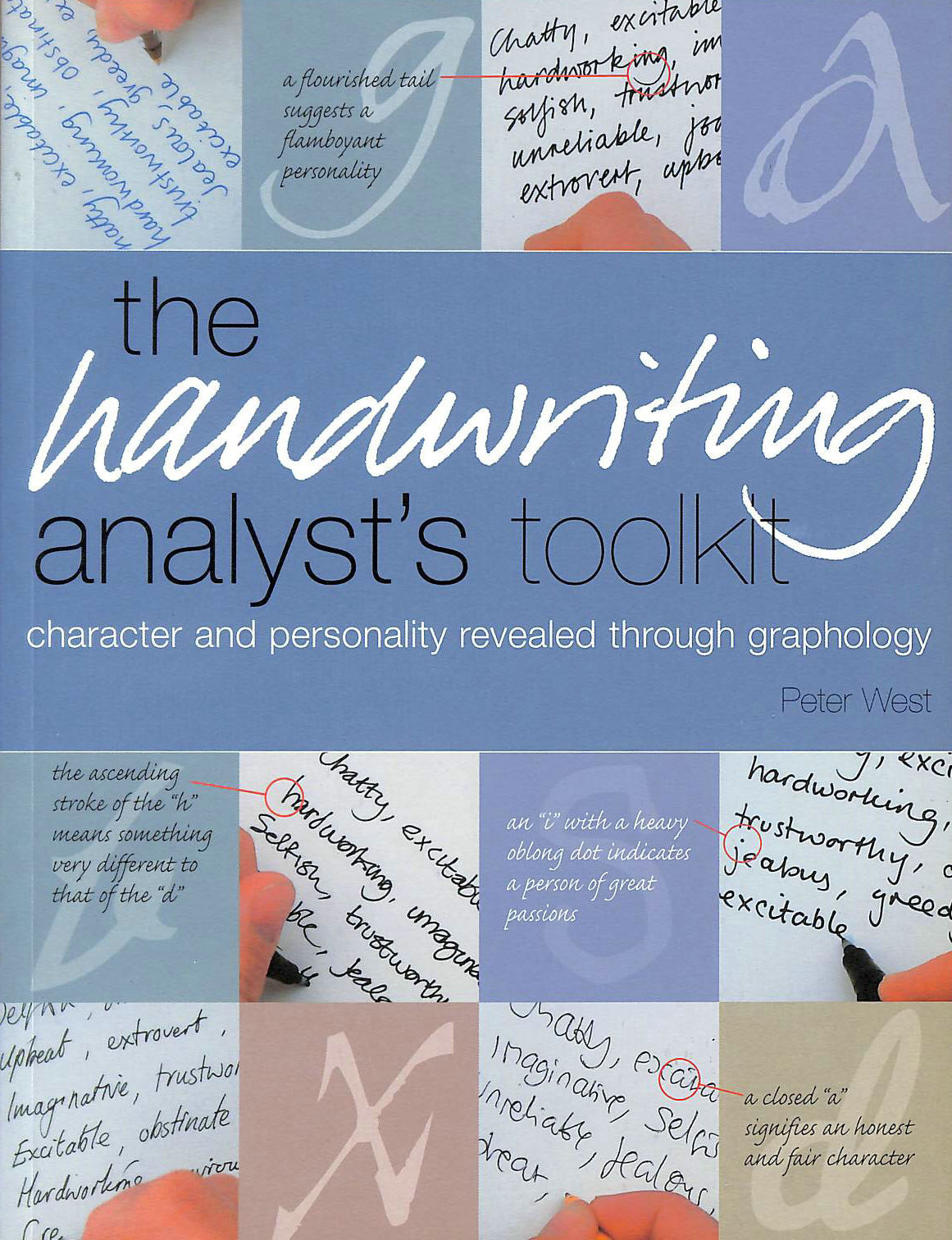 Image for The Handwriting Analyst's Toolkit: Character and Personality Revealed Through Graphology