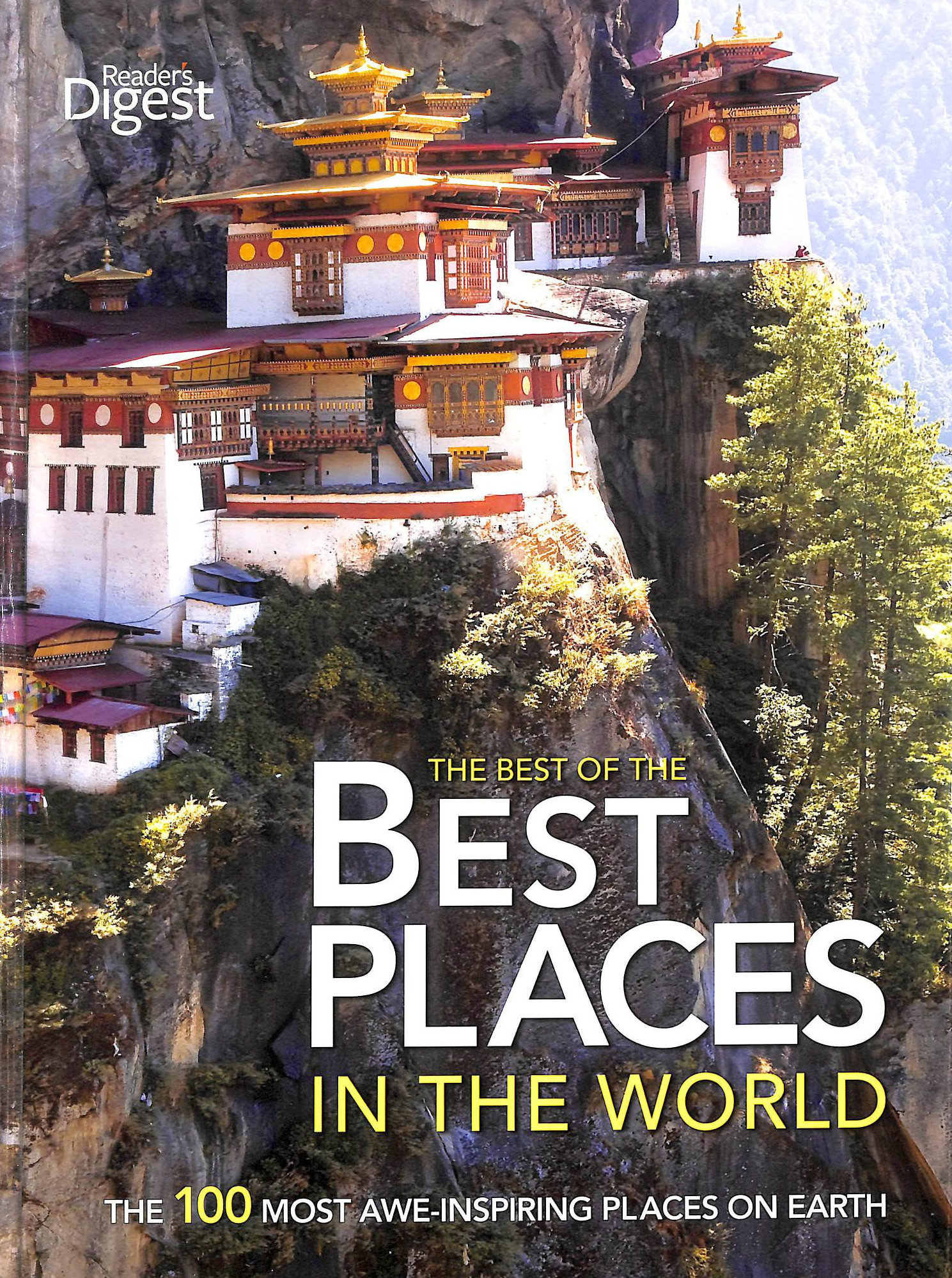 Image for The best of the best places in the world : the 100 most awe-inspiring places on earth