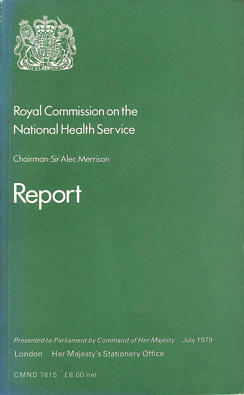 Image for Royal Commission on the National Health Service: Report (Command 7615)