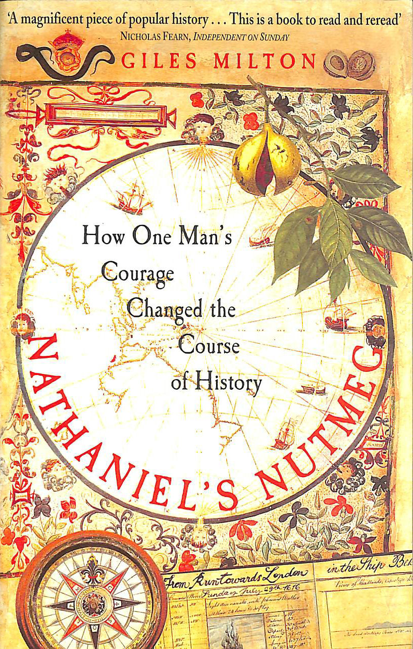 Image for Nathaniel's Nutmeg: How One Man's Courage Changed the Course of History