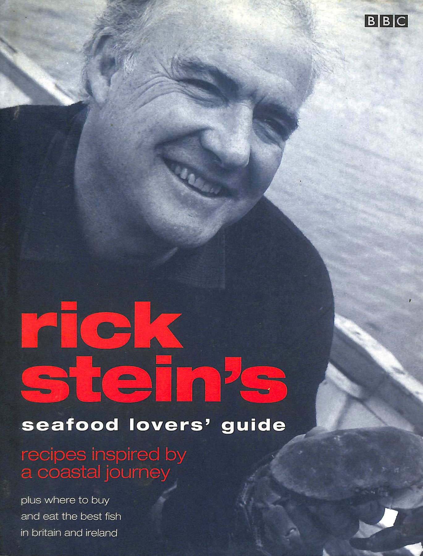 Image for Rick Stein's Seafood Lovers' Guide: Recipes Inspired by a Coastal Journey