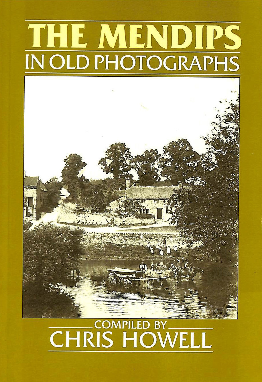 Image for Mendips in Old Photographs (Britain in Old Photographs)