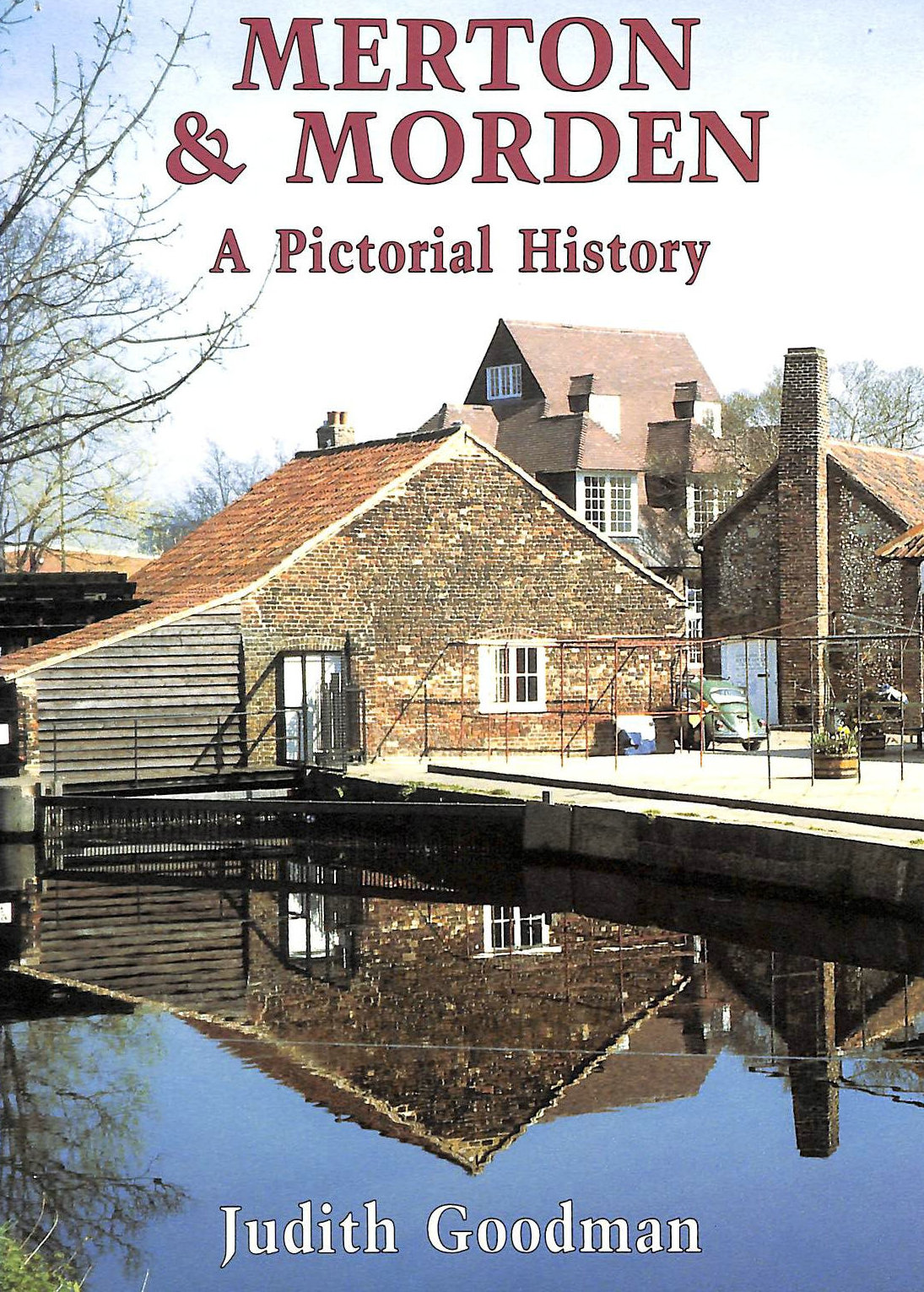 Image for Merton and Morden: A Pictorial History (Pictorial history series)