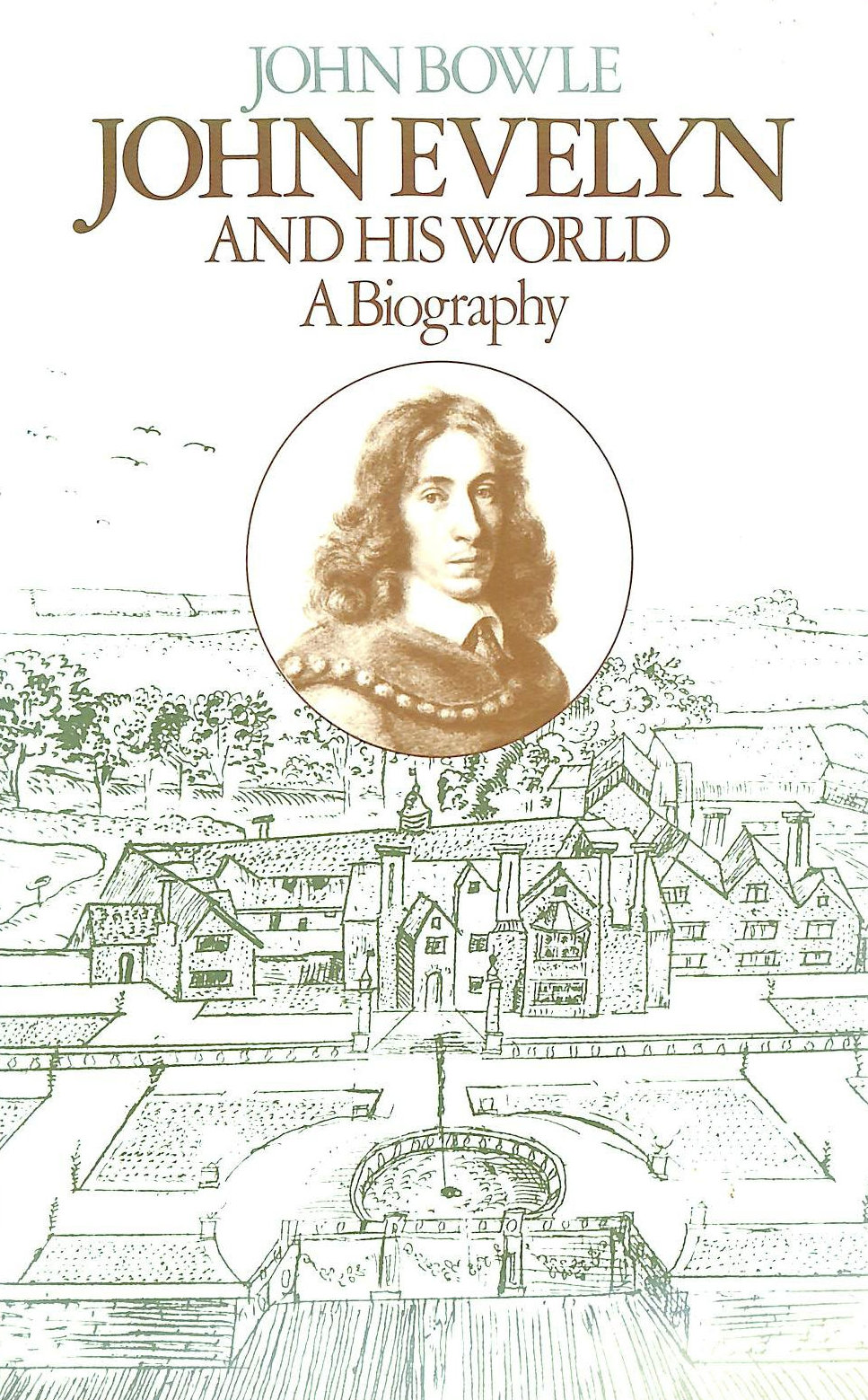Image for John Evelyn and His World: A Biography