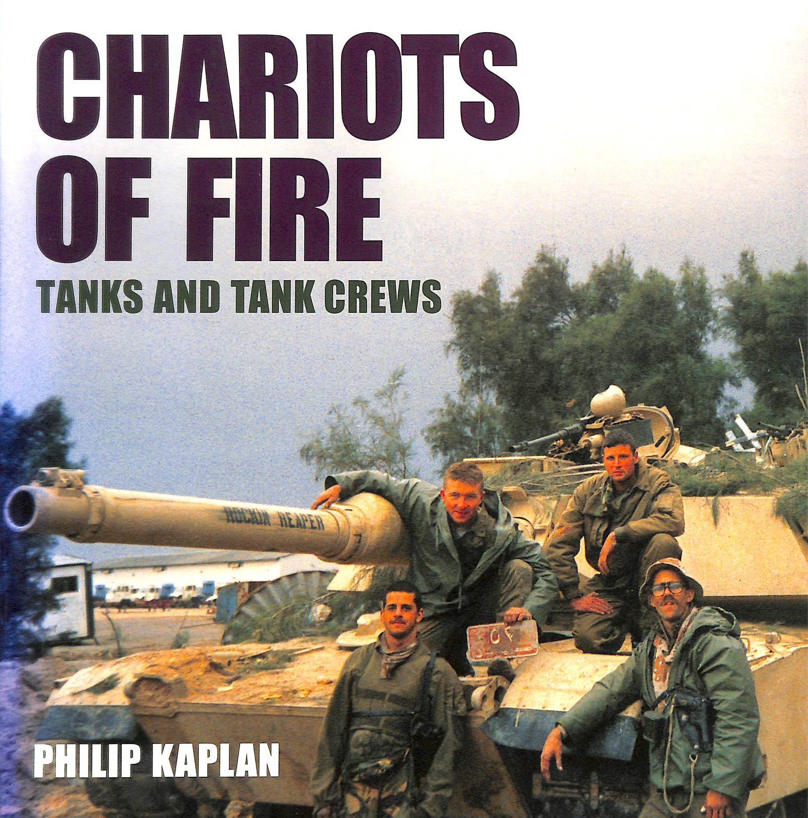 Image for Chariots of Fire: Tanks and Their Crews