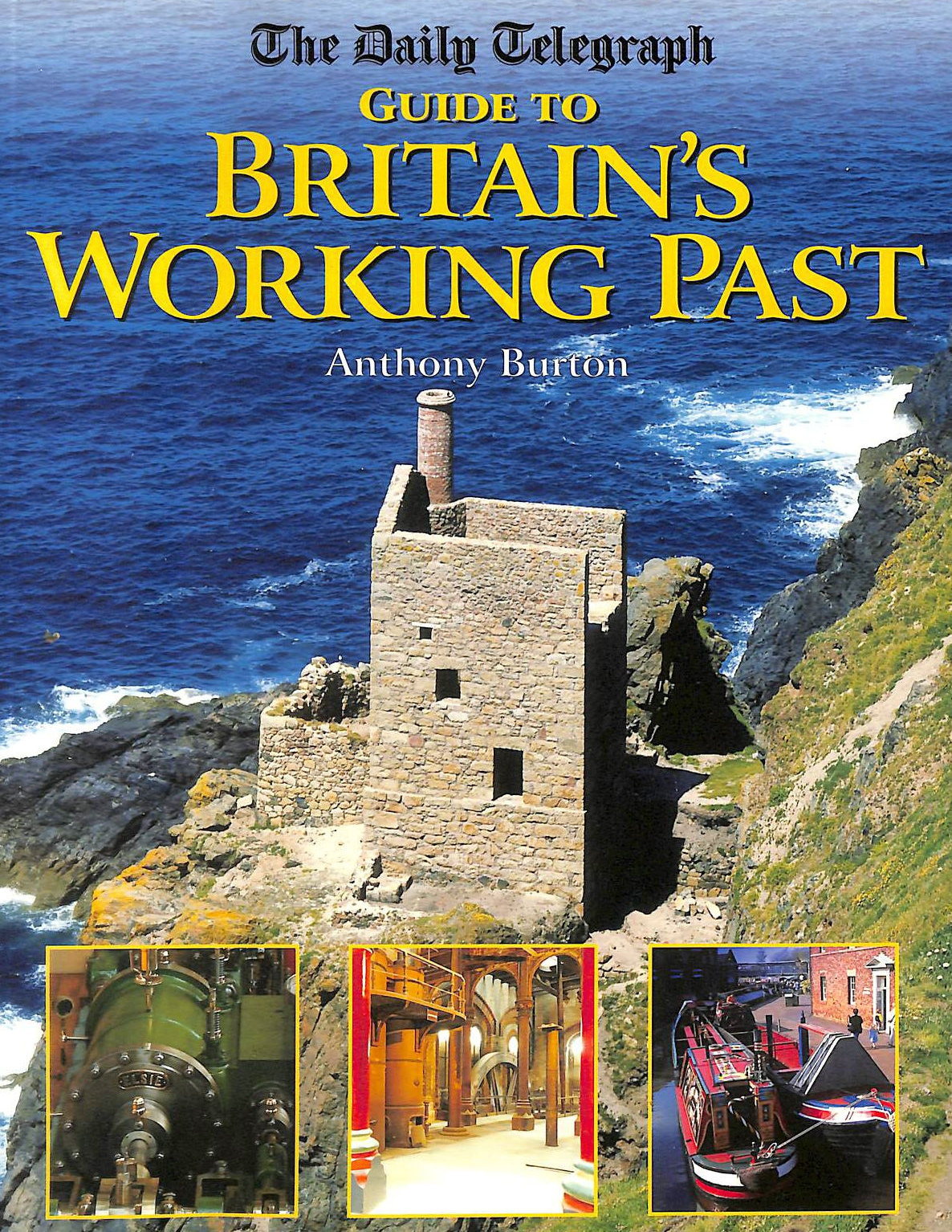 Image for The Daily Telegraph Guide to Britain Working's Past