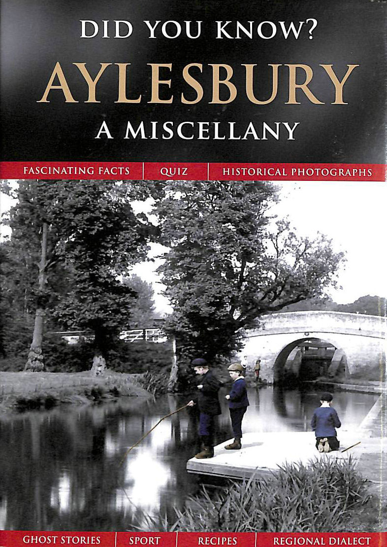 Image for Aylesbury: A Miscellany (Did You Know?)