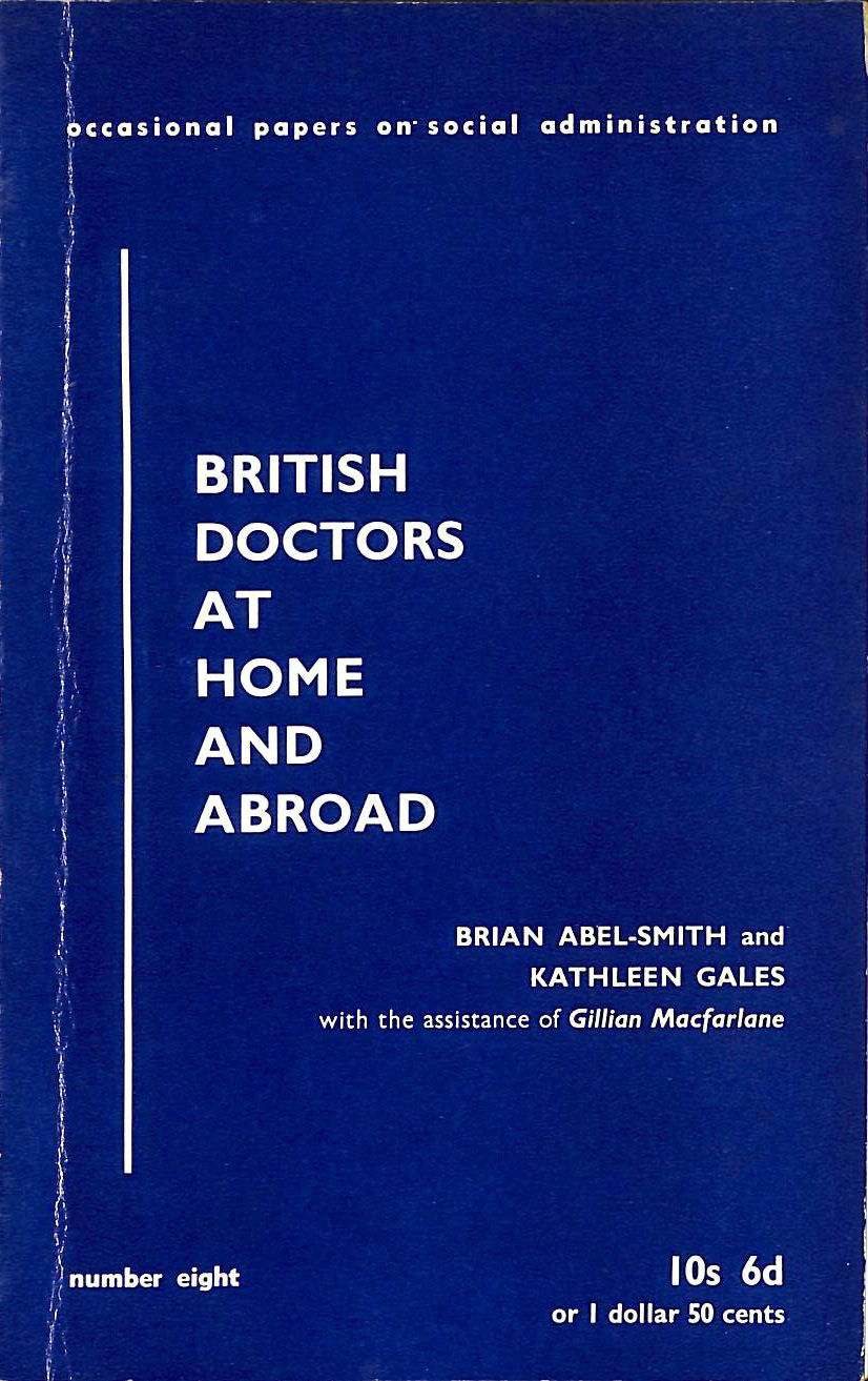 Image for British Doctors at Home and Abroad (LSE Social Administration Occasional Papers)
