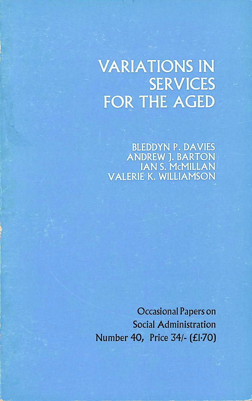 Image for Variations in services for the aged: A casual analysis (Occasional papers on social administration)