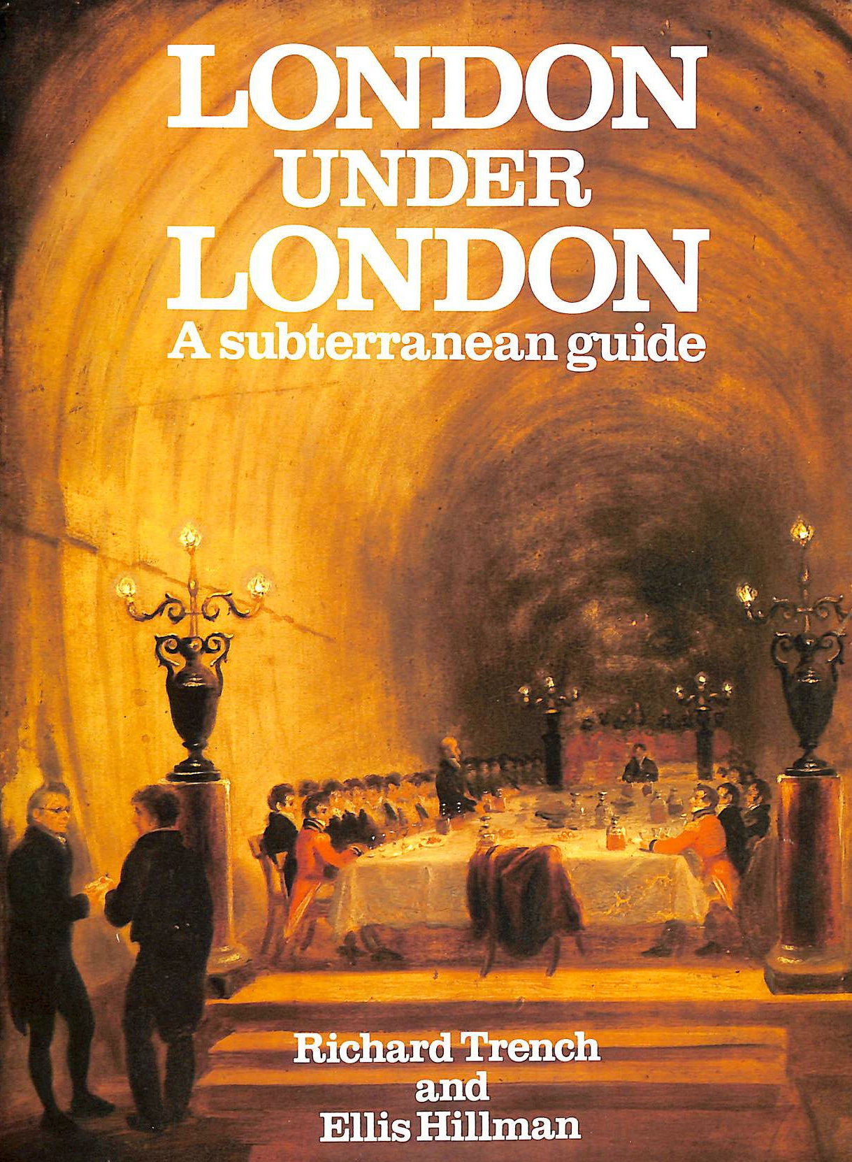 Image for London Under London: A Subterranean Guide