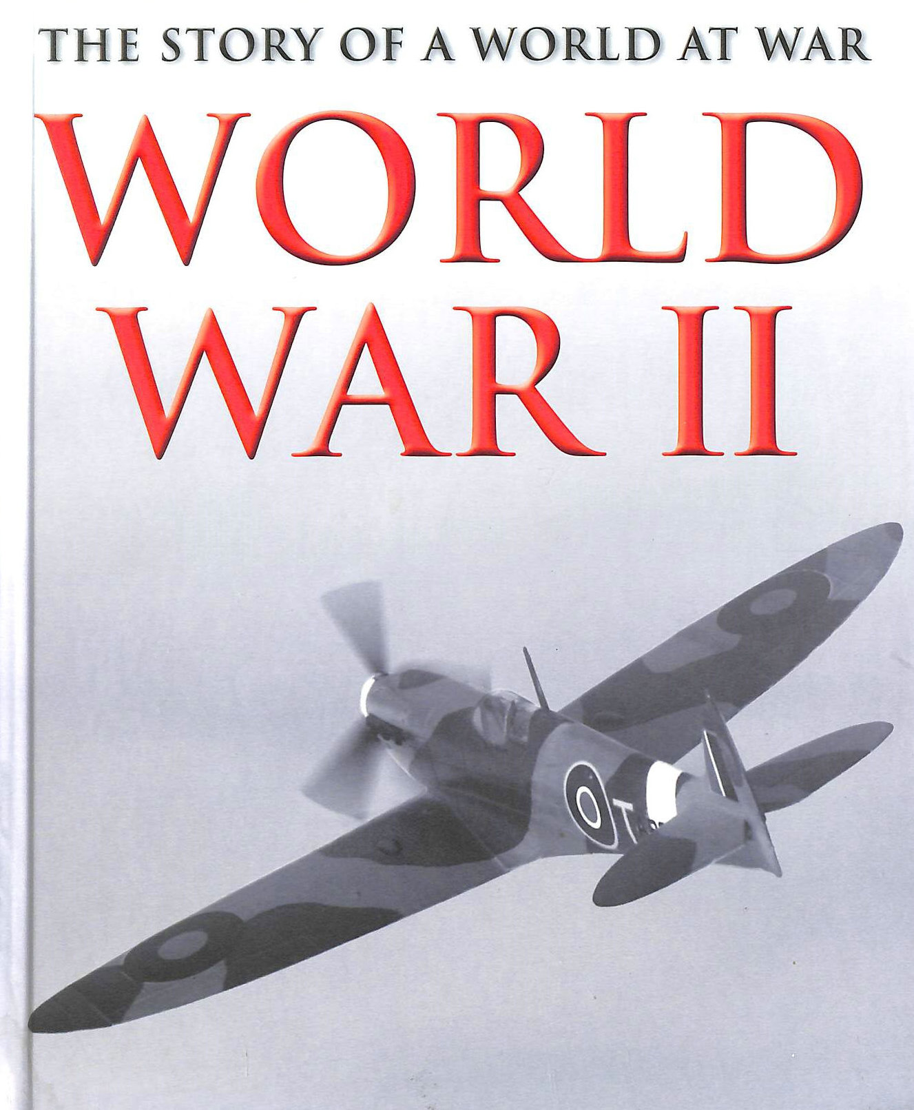 Image for World War II The Story of a World at War