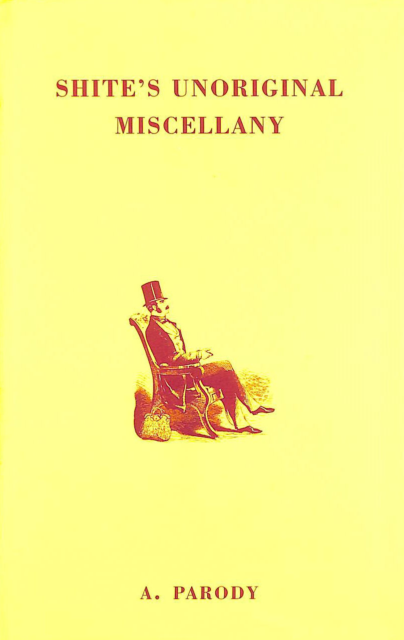 Image for Shite's Unoriginal Miscellany