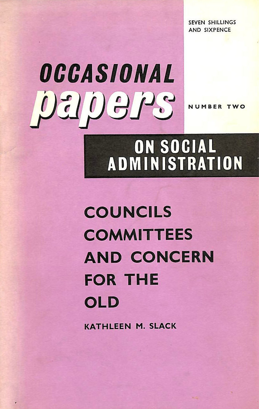 Image for Councils , Committees and Concern for the Old
