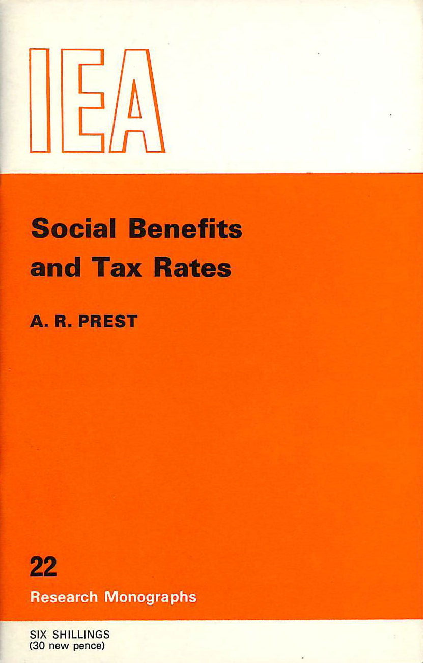 Image for Social Benefits and Tax Rates: a Short Study of Implicit and Explicit Marginal Tax Rates in England and Wales (Research Monograph)