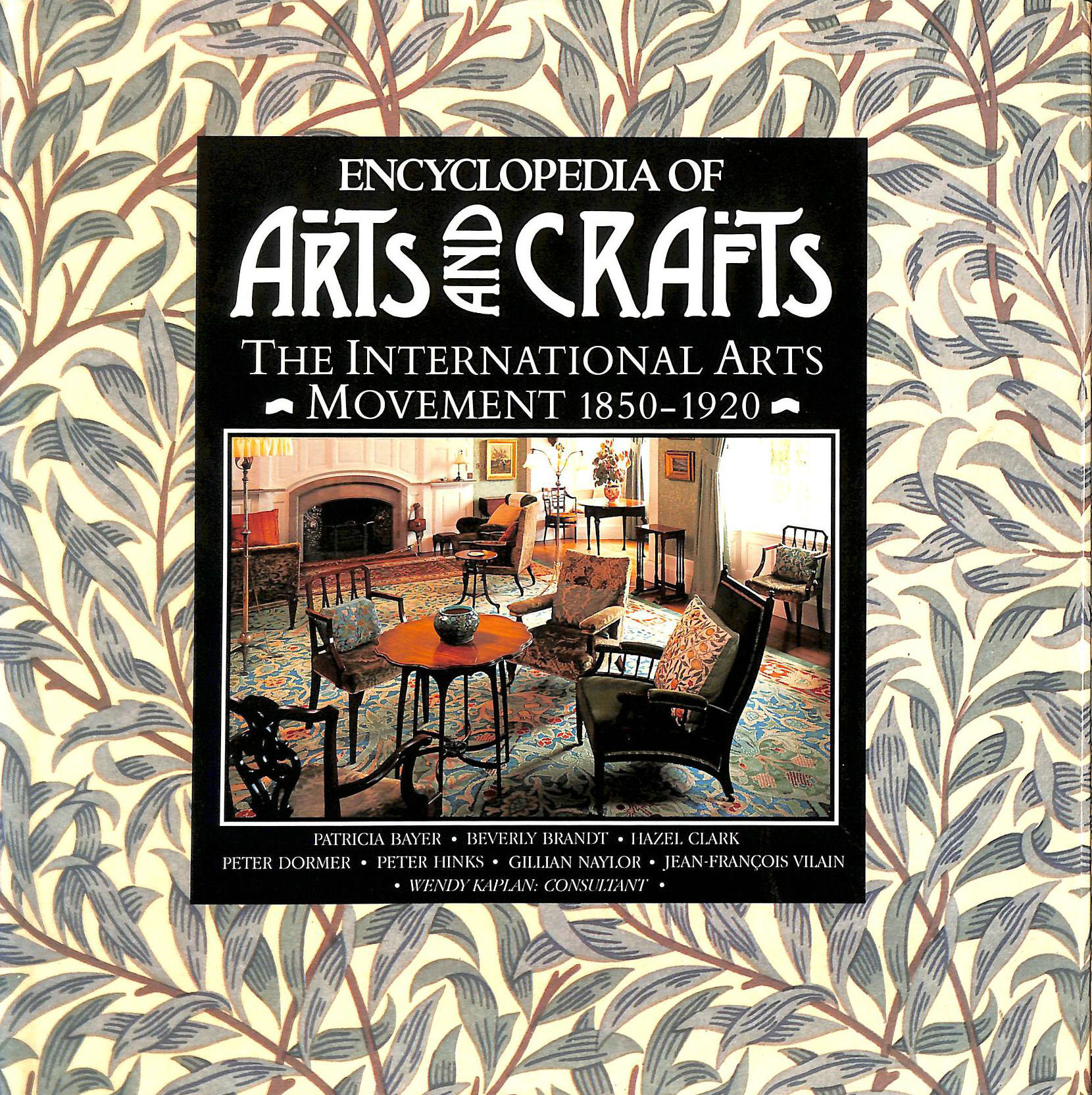 Image for Encyclopaedia of Arts and Crafts: International Arts Movement, 1850-1920