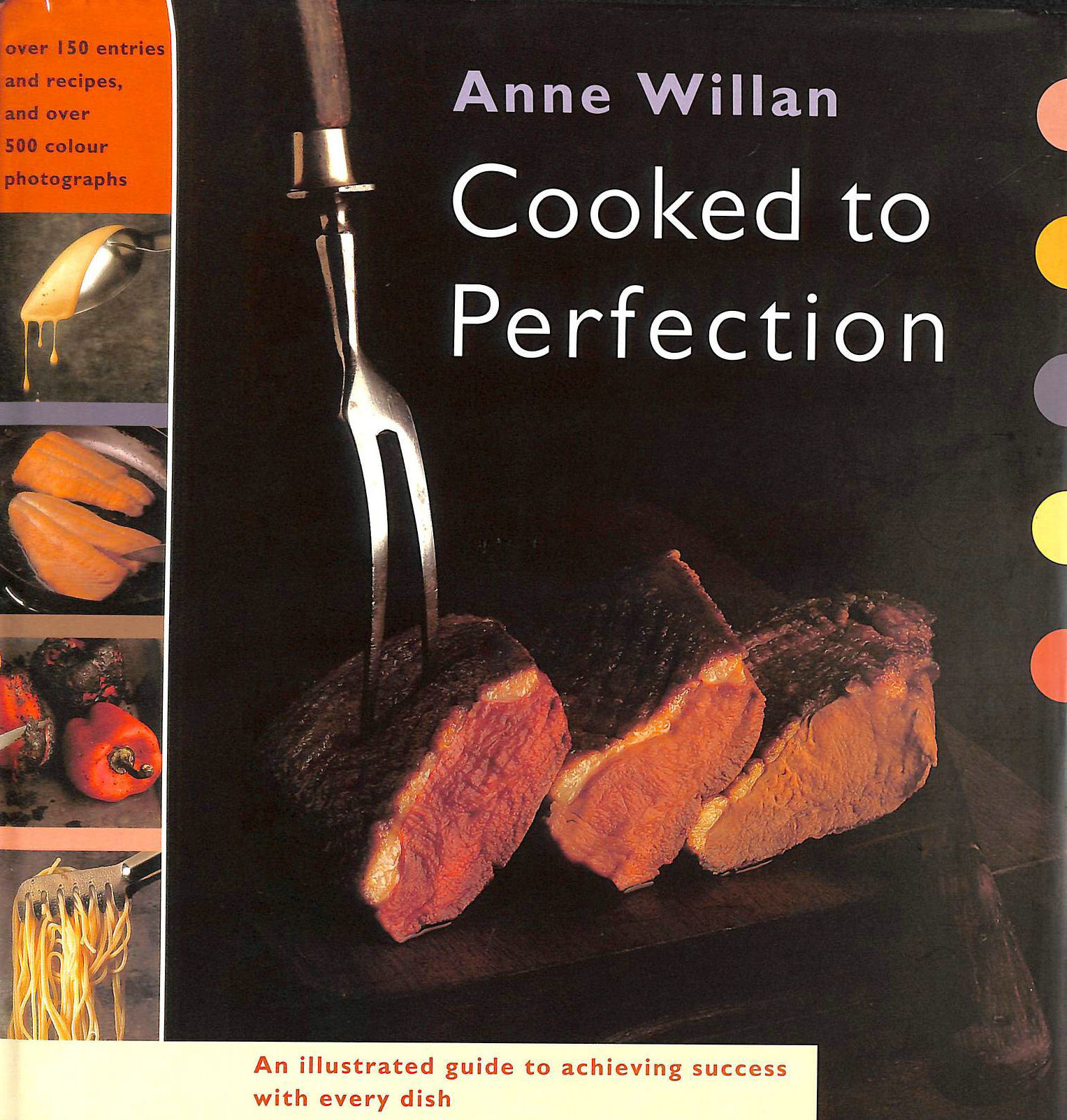Image for Cooked to Perfection: A Complete Guide to Achieving Success with Every Dish You Cook
