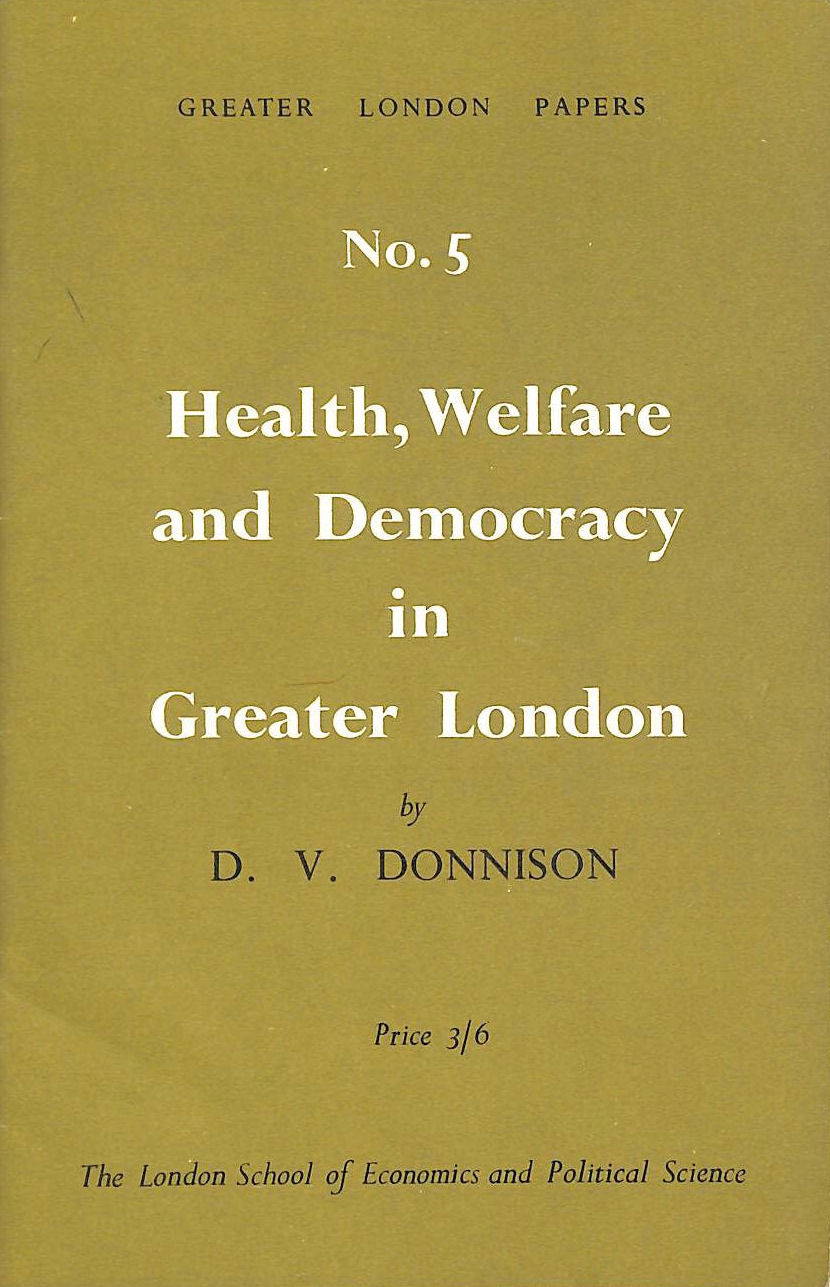 Image for Health, Welfare and Democracy in Greater London (Greater London Papers)