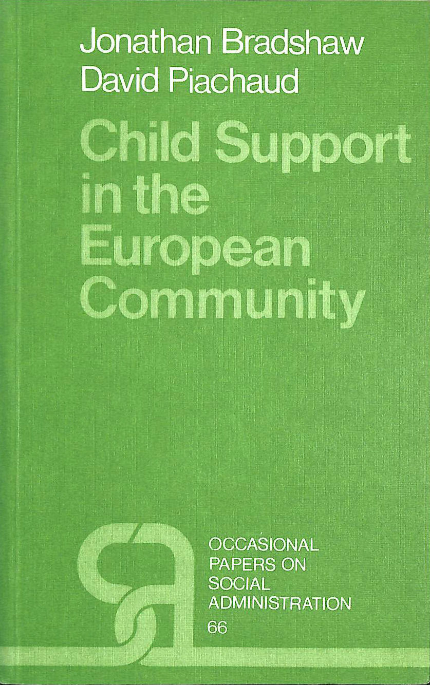 Image for Child Support in the European Community (LSE Social Administration Occasional Papers)
