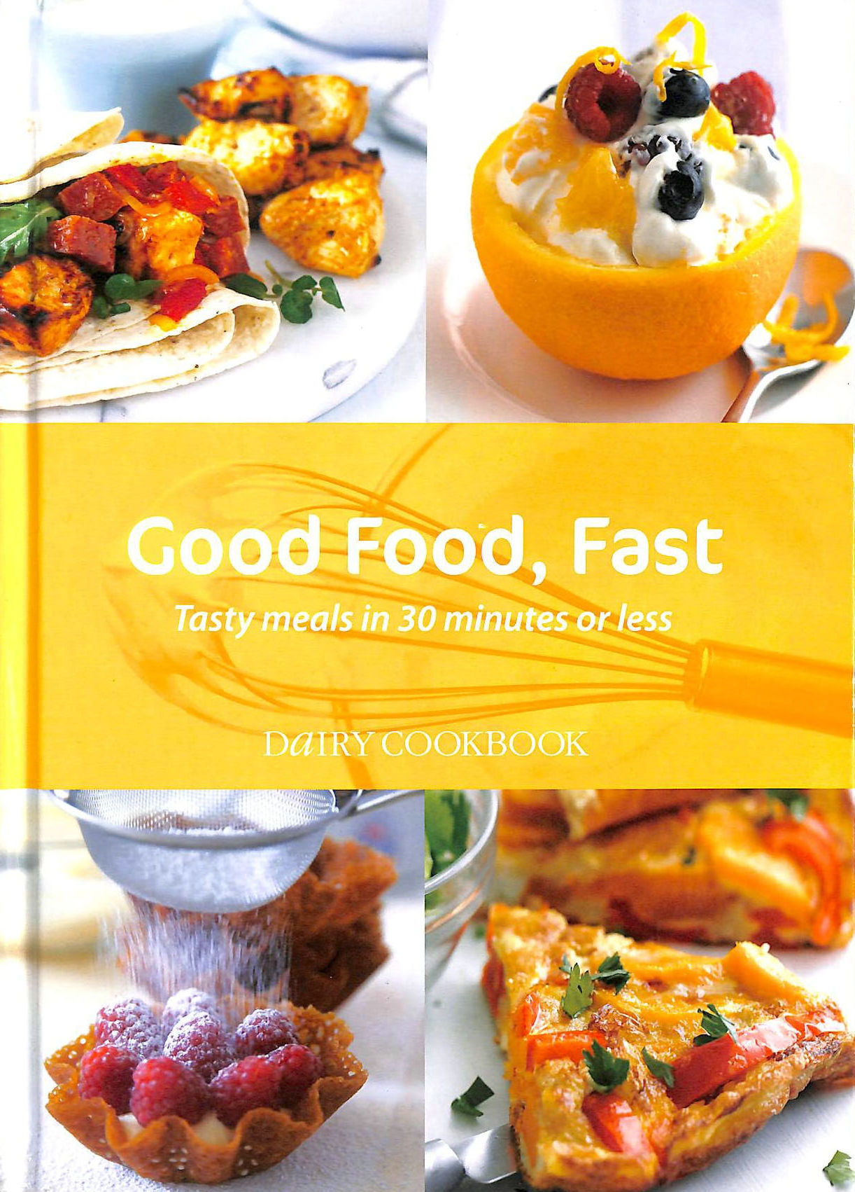 Image for Good Food, Fast: Dairy Cookbook