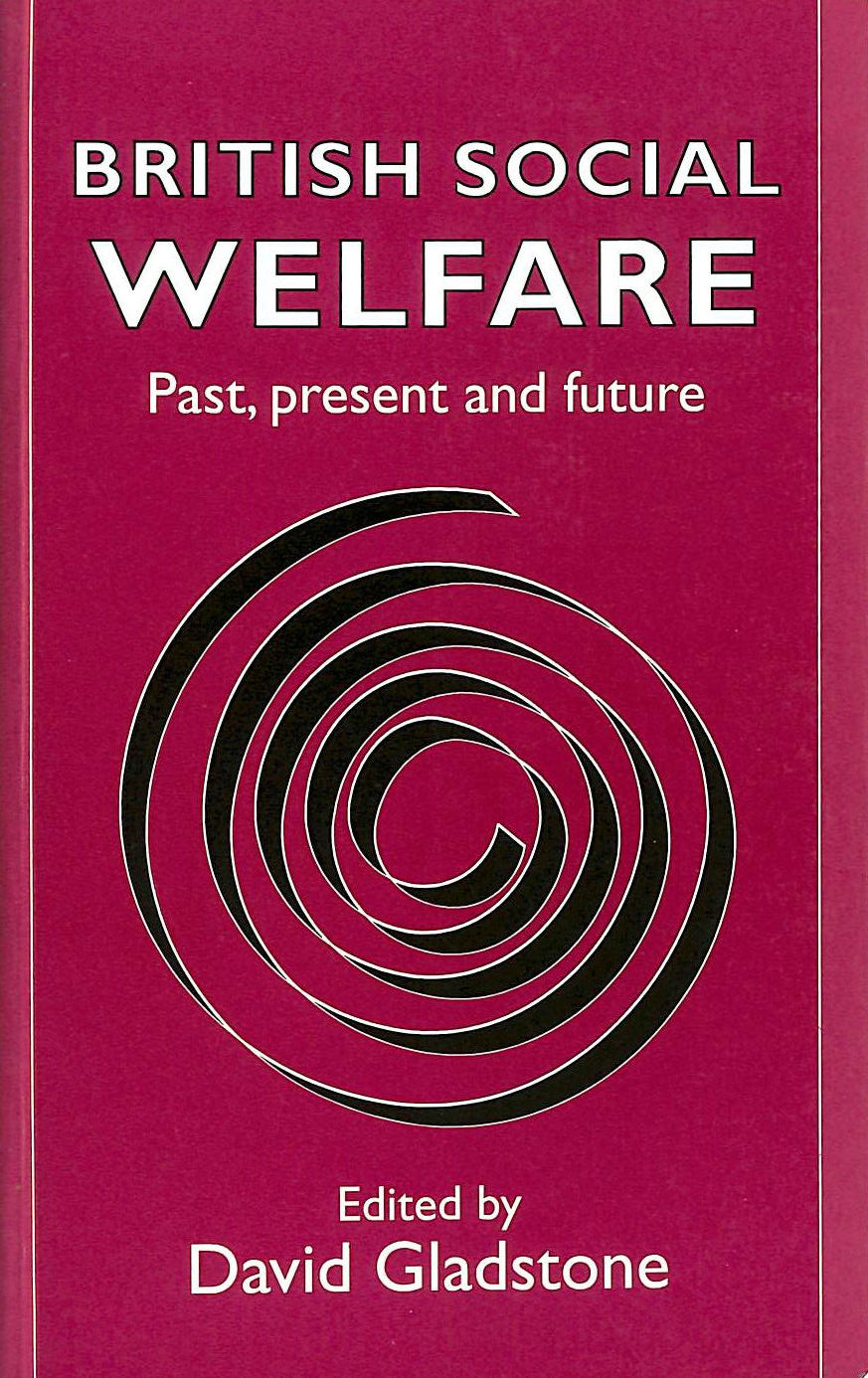 Image for British Social Welfare: Past, Present and Future