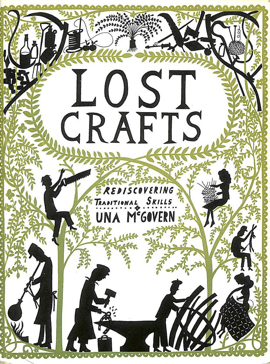 Image for Lost Crafts: Rediscovering Traditional Skills