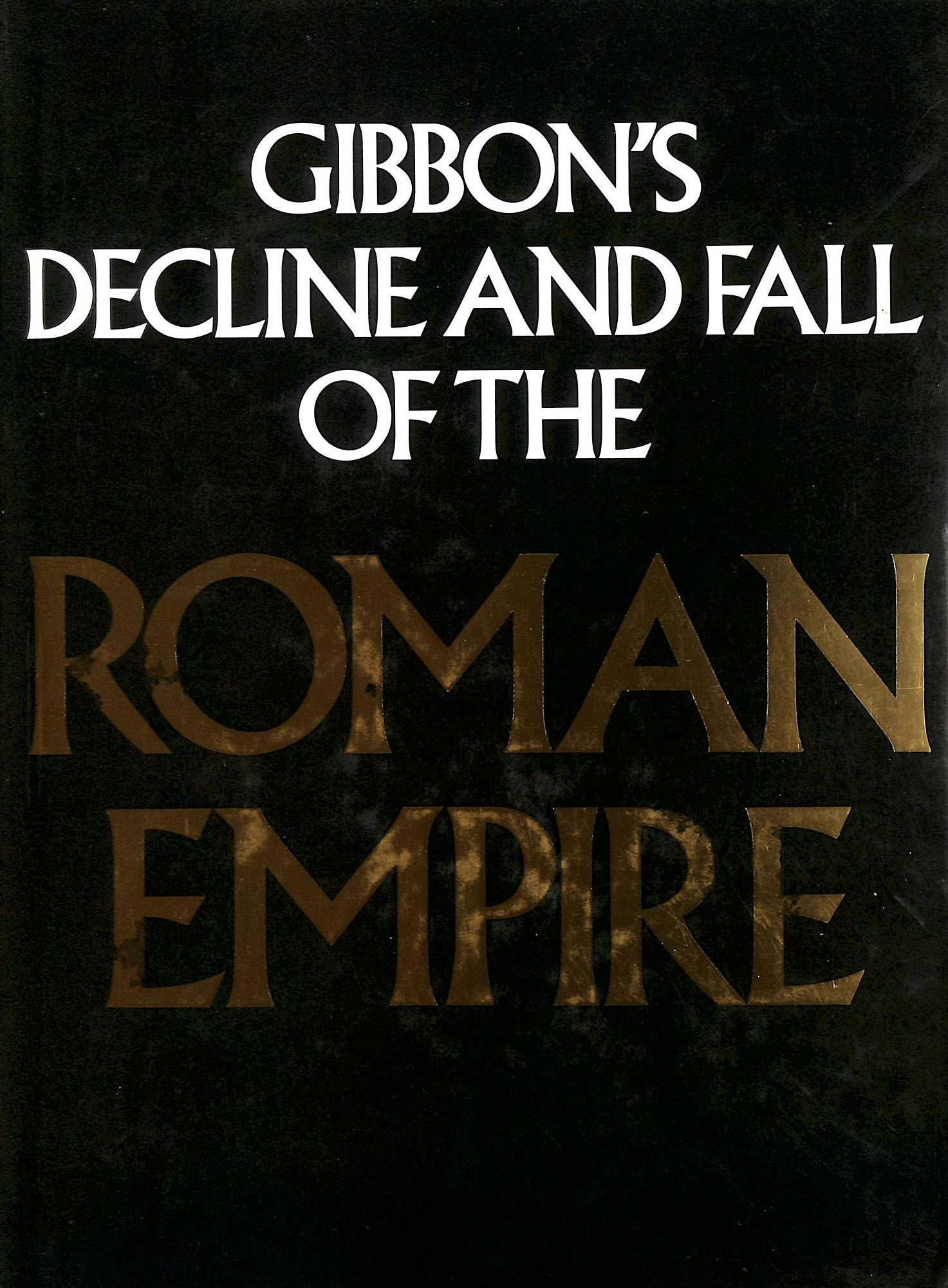 Image for Gibbon's Decline and Fall of the Roman Empire.